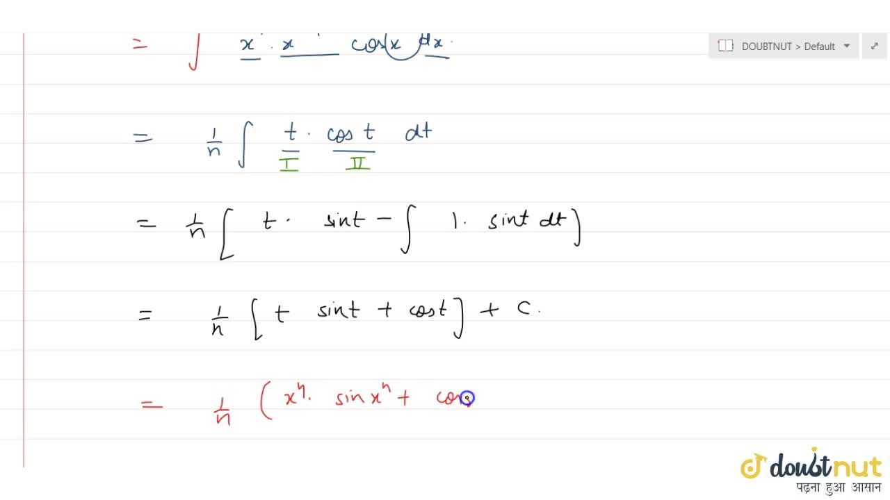 Solution for intx^(2n-1)cosx^n dx
