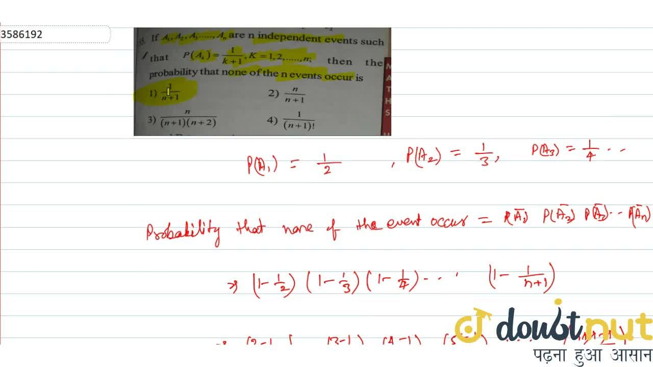 Solution for If A_1,A_2,....A_n are n independent events such
