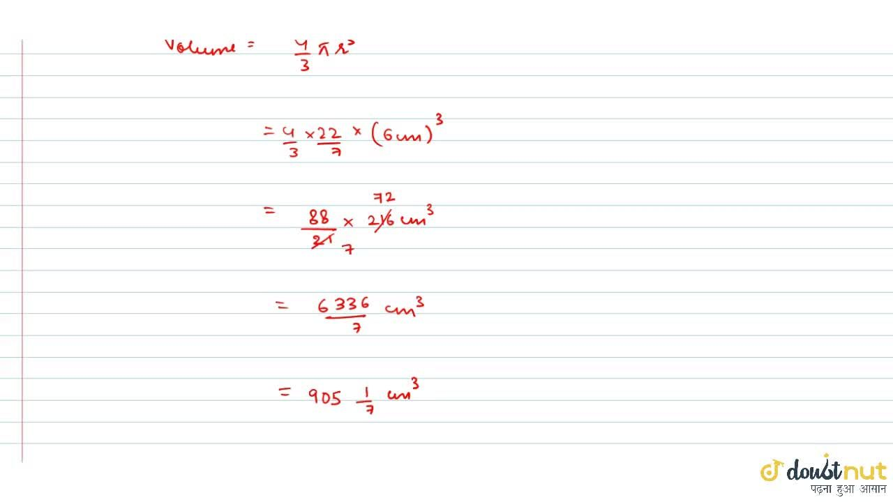Solution for Find the volume of the sphere, whose TSA is 452\