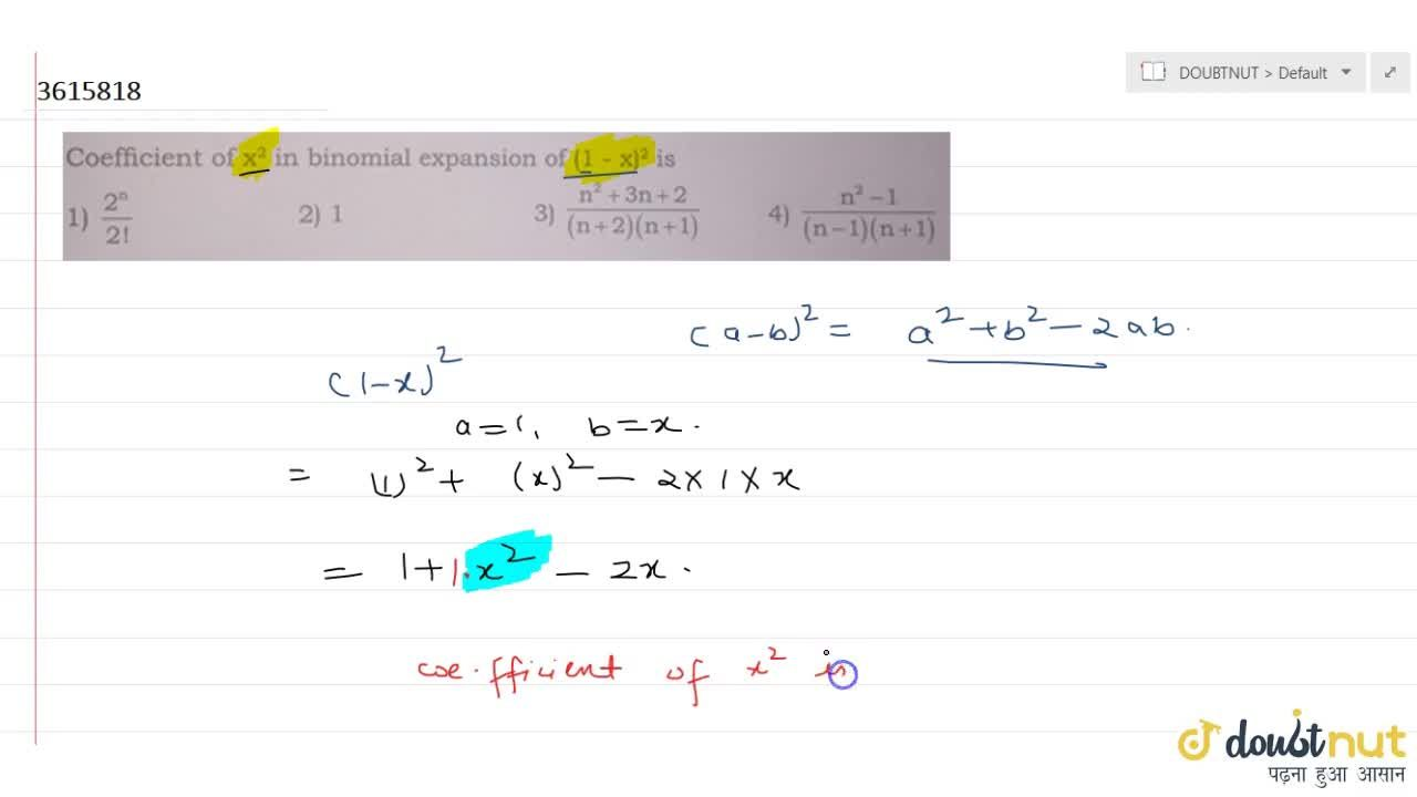 Coefficient of x^2 in binomial expansion of (1 - x)^2 is