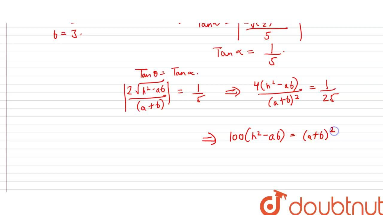 Solution for If the angle between the lines represented by ax^