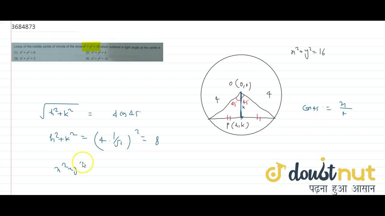 Solution for Locus of the middle points of chords of the circle