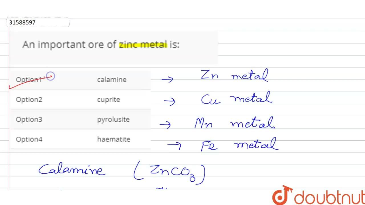 An important ore of zinc metal is