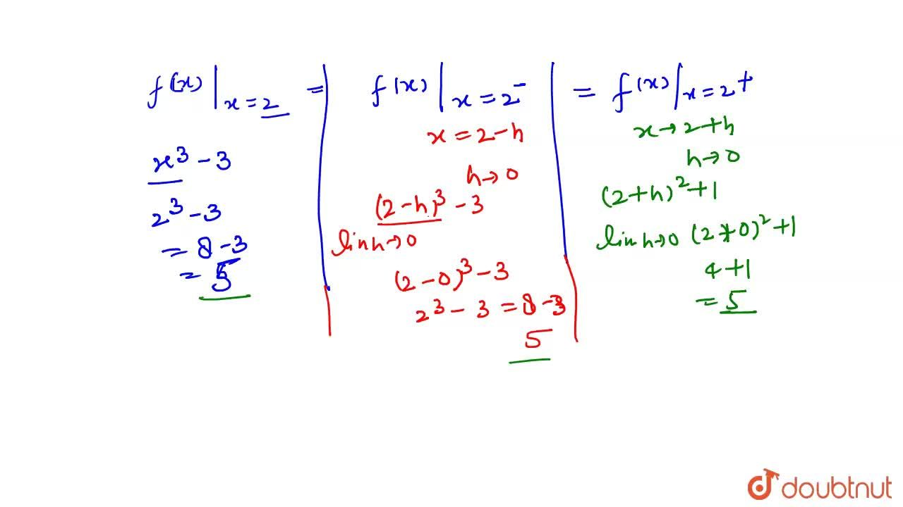 """Solution for f(x)={{:(x^(3)-3"""","""",""""यदि"""",x le 2),(x^(2)+1"""","""",""""यद"""