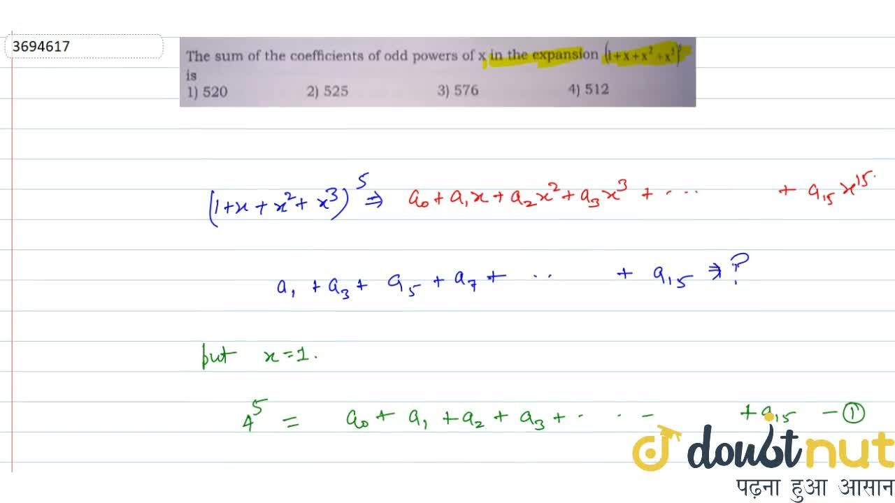 Solution for The sum of the coefficients of odd powers of x in