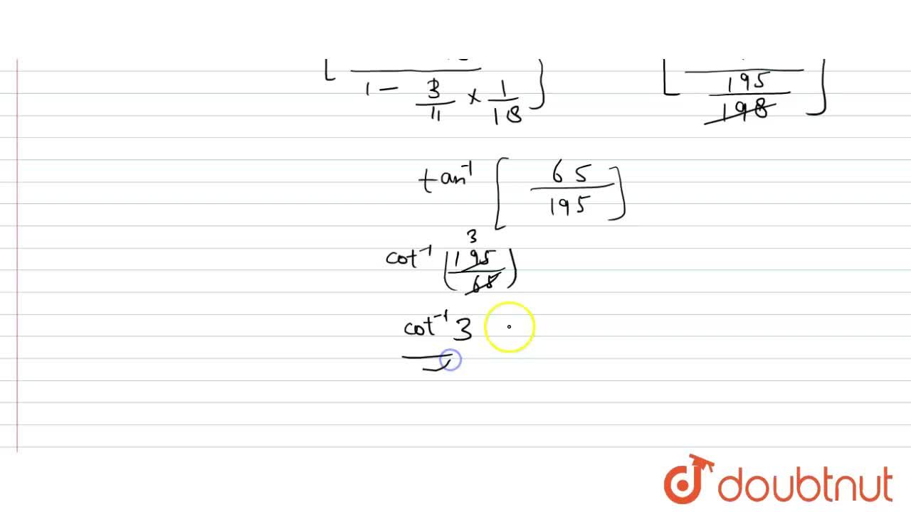 Solution for सिद्ध कीजिए -  <br> cot^(-1)7+cot^(-1)8+cot^(-1)1