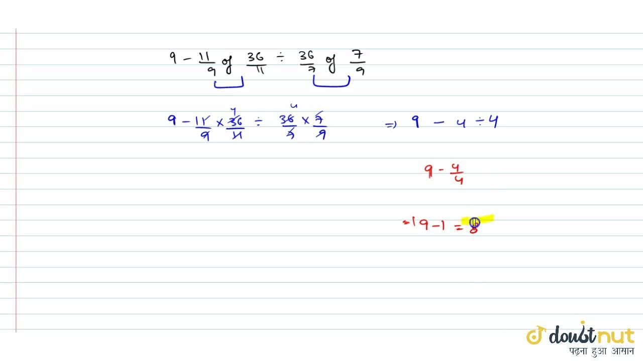 Solution for 9-1 2,9 of 3 3,(11)-:5 1,7 of 7,9=?  5,4 (