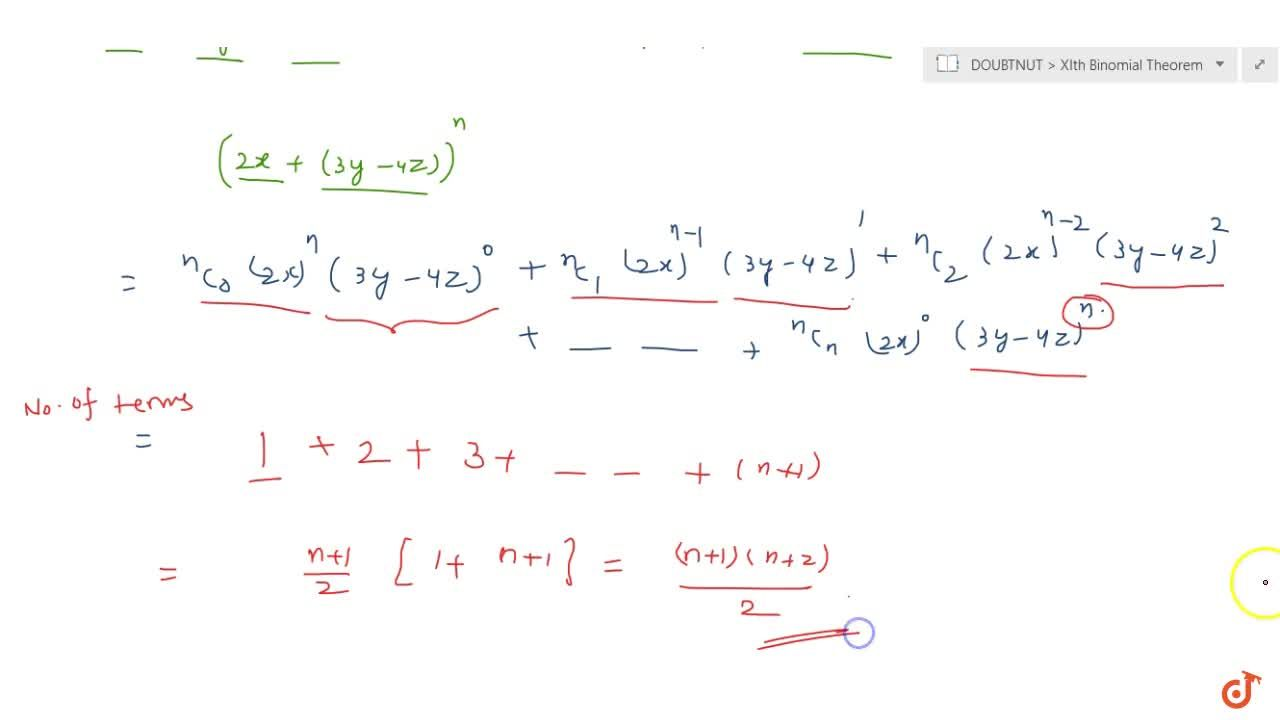 Number of terms in expansion of following (i) (2x-3y)^9 (ii) (2x+3y-4z)^n
