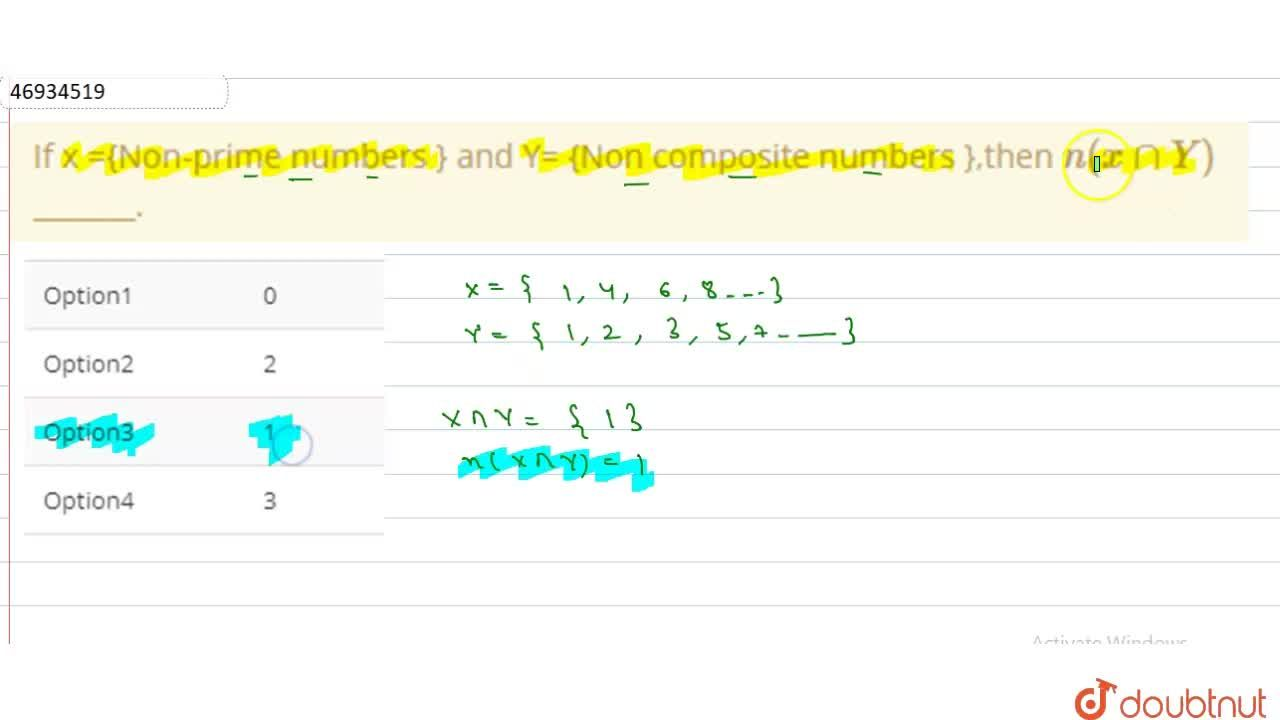 Solution for If x ={Non-prime numbers } and Y= {Non composite n