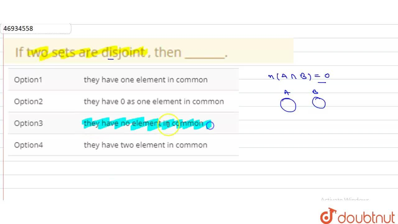 Solution for If two sets are disjoint , then _______.