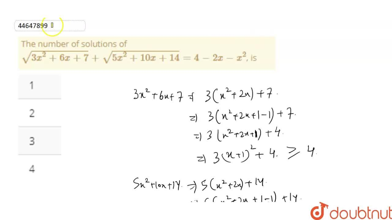 Solution for The number of solutions of <br> sqrt(3x^(2)+6x+7)