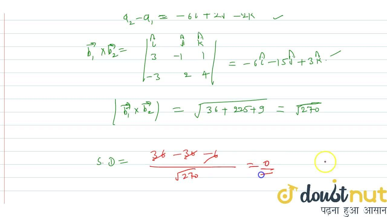 Solution for Find the shortest distance between the lines (x-6