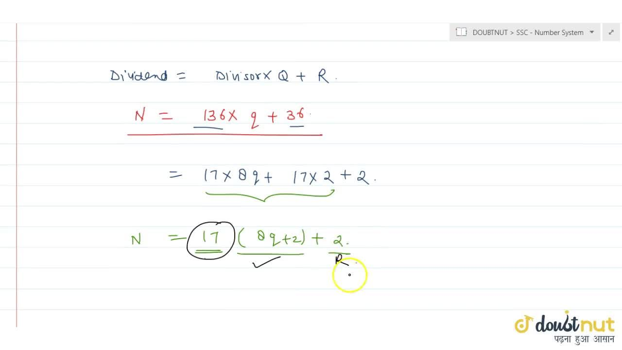 Solution for A number when divided by 136 leaves remainder   3