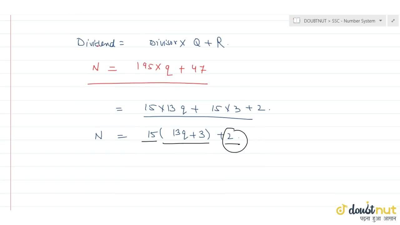 Solution for A number when divided by 195 leaves a remainder