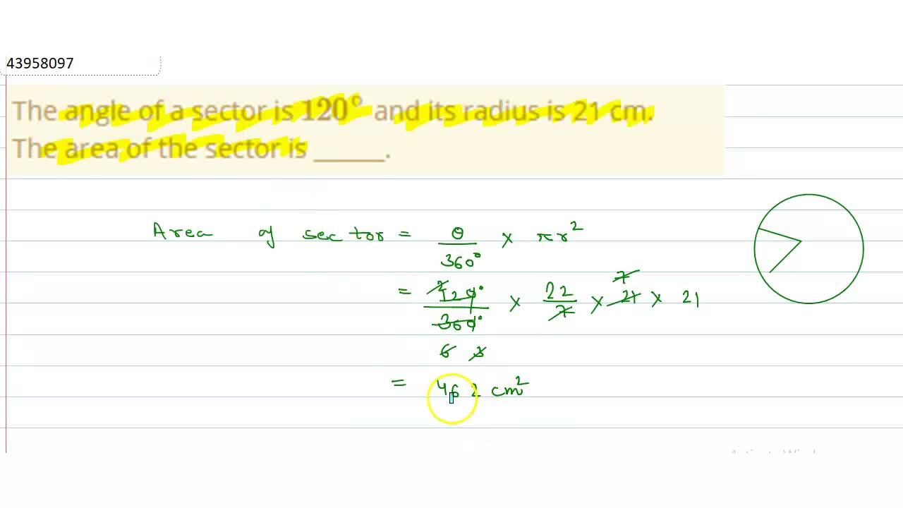 Solution for The angle of a sector is 120^(@) and its radius