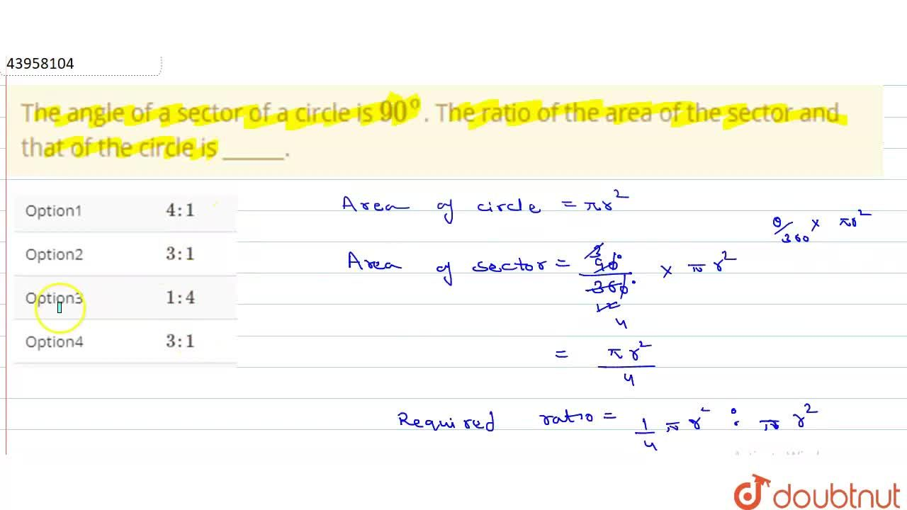 Solution for The angle of a sector of a circle is 90^(@). The