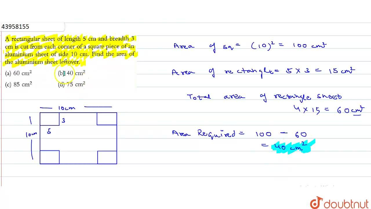 Solution for A rectangular sheet of length 5 cm and breadth 3 c