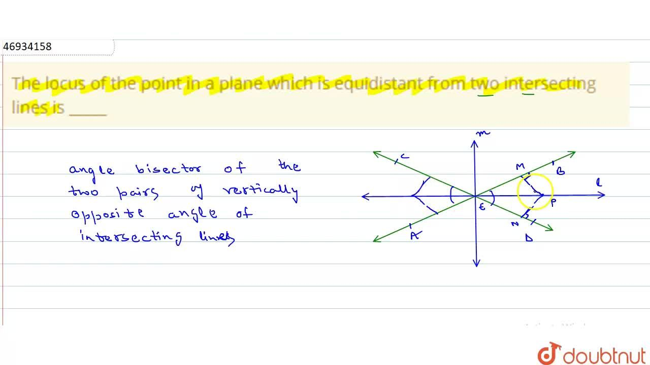 Solution for The locus of the point in a plane which is equidis