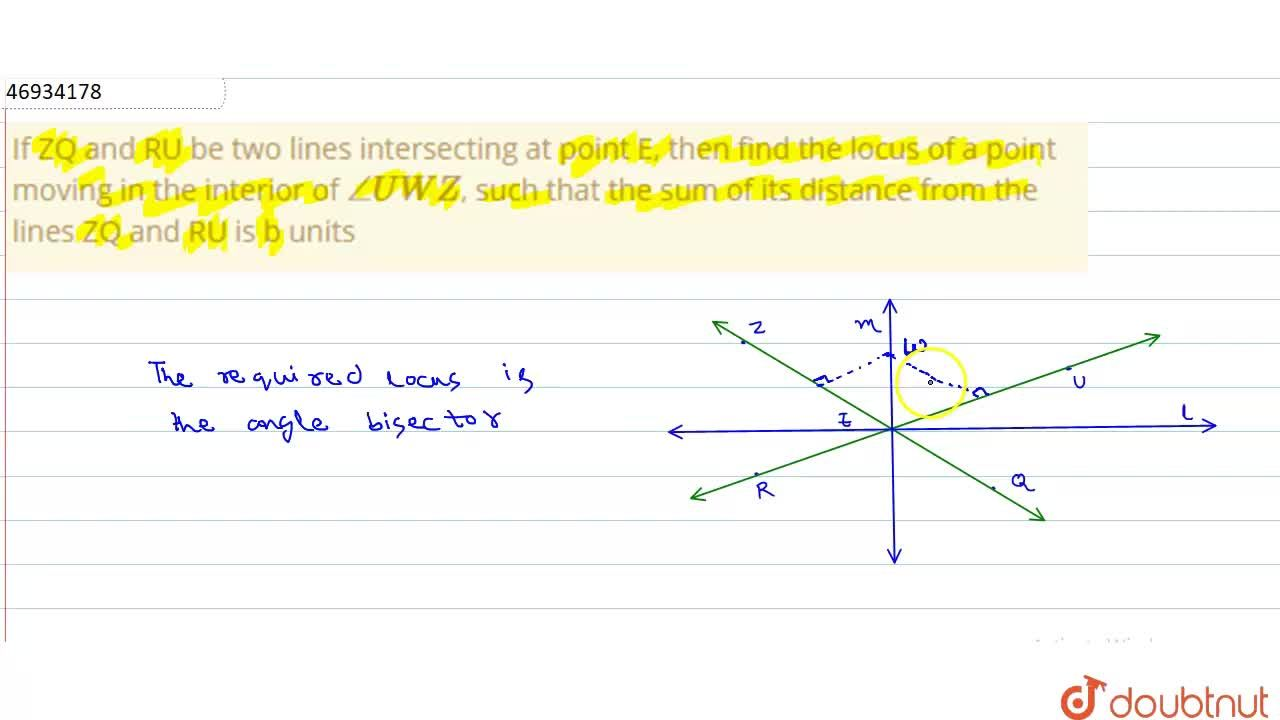 Solution for If ZQ and RU be two lines intersecting at point E,