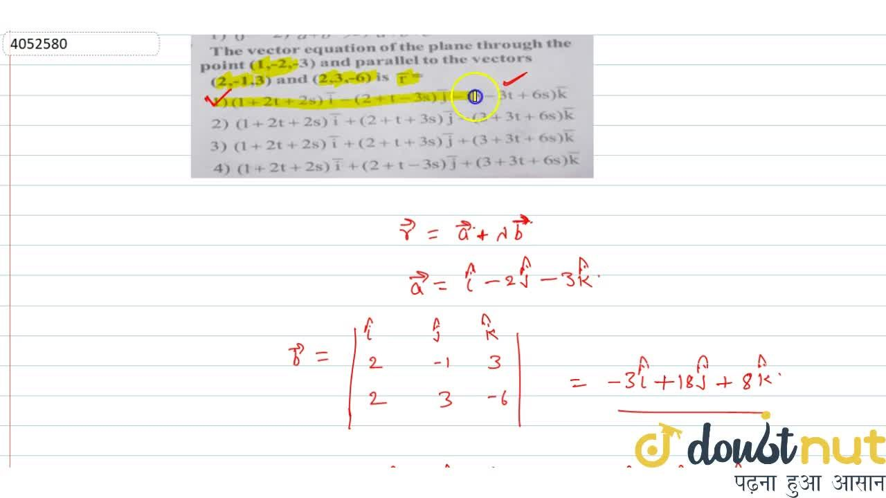 Solution for The vector equation of the plane through the point