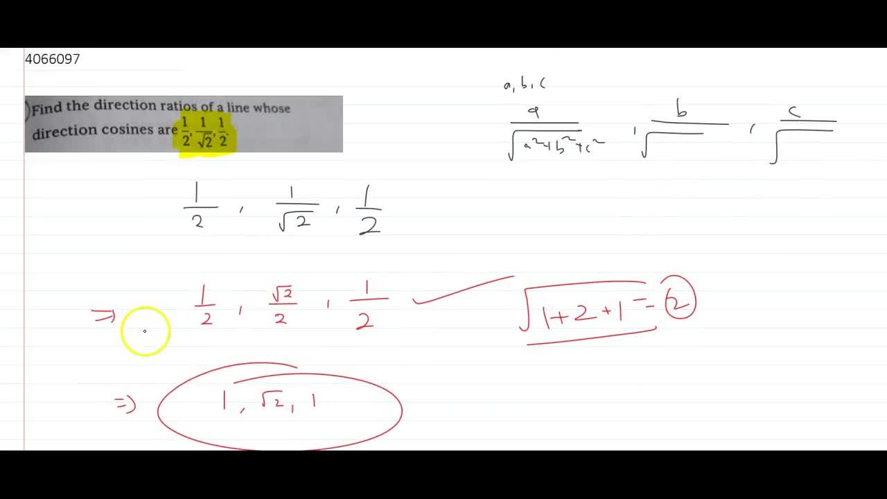 Solution for  Find the direction ratios of a line whose directi