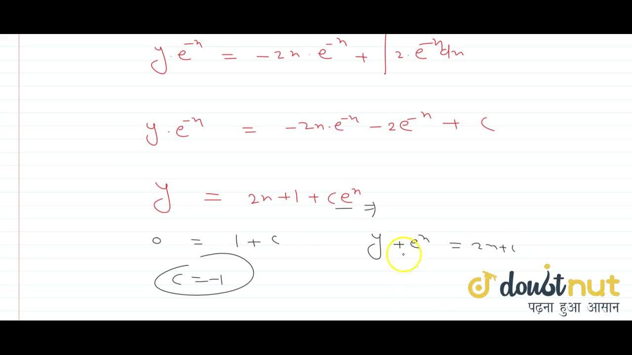 show that the equation of the curve whose slope at any point is equal to y + 2x and which passes through the origin is y + 2 (x + 1) = 2 e^(2x).