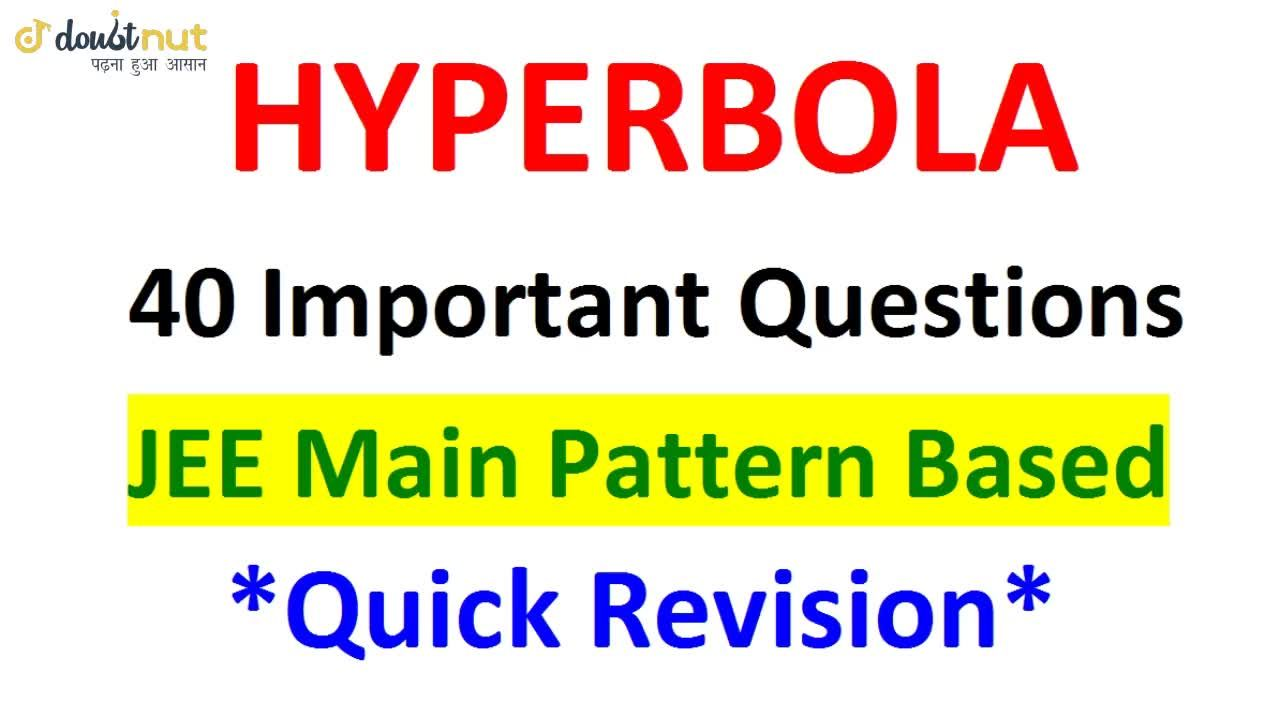 Solution for HYPERBOLA    Most Important Questions    JEE Mains