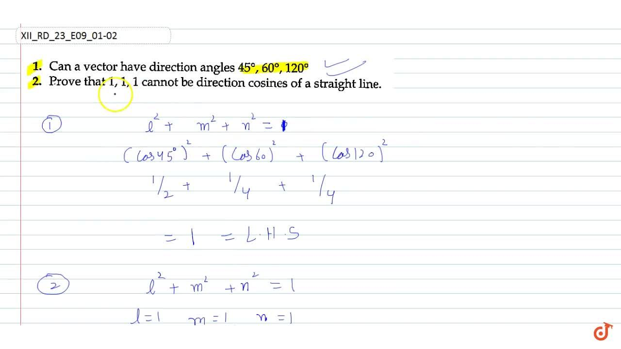 Prove that 1,1,1 cannot be direction cosines of a straight line.