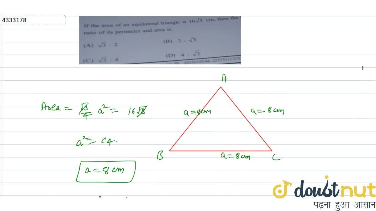 Solution for If the area of an equilateral triangle is 16sqrt3