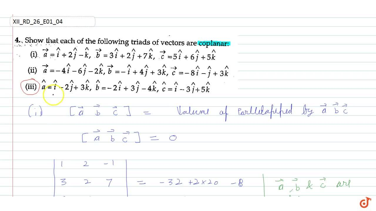 Solution for Show   that each of the following triads of vecto