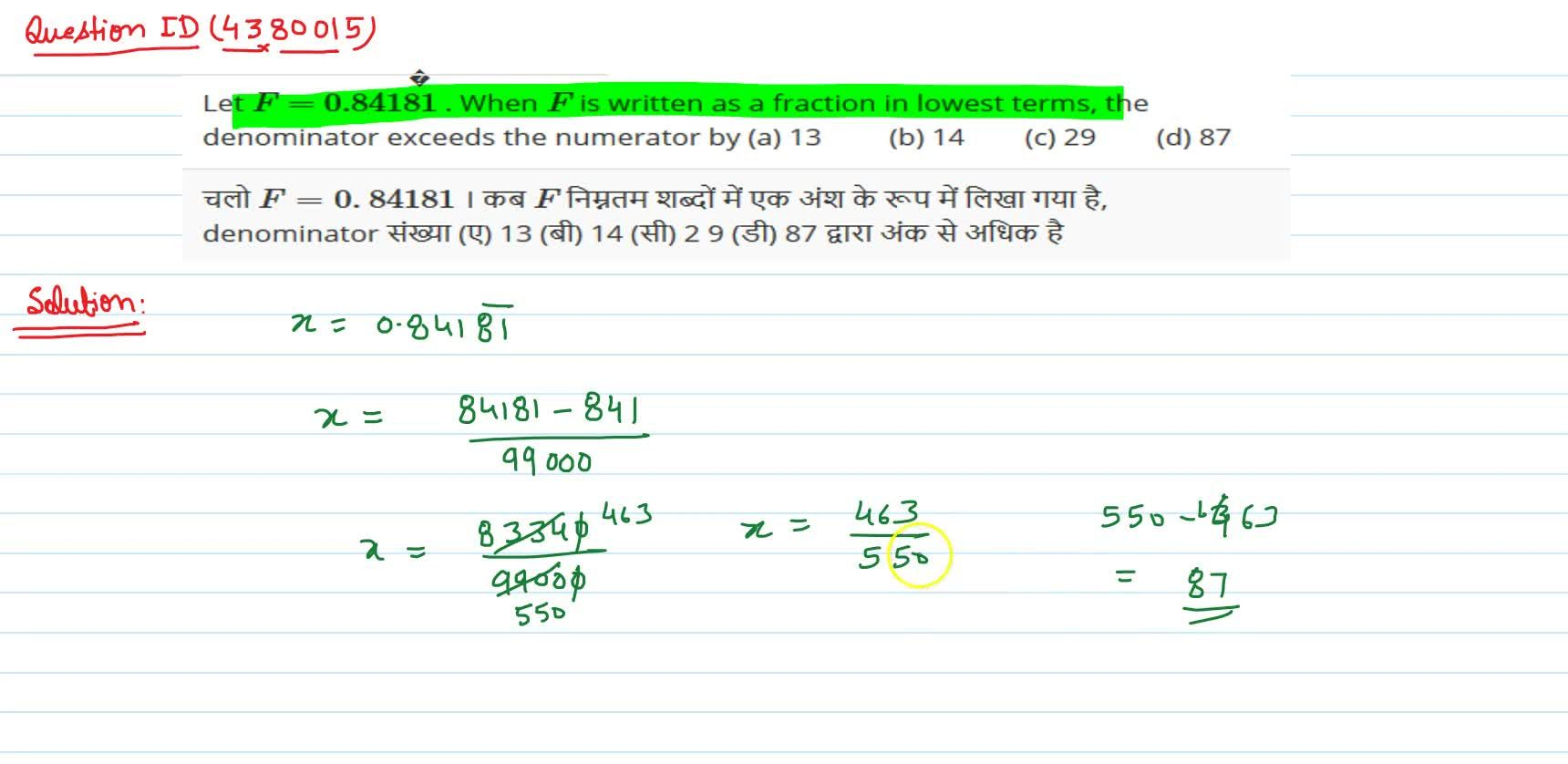 Solution for Let F=0. 841  81  . When F is written   as a