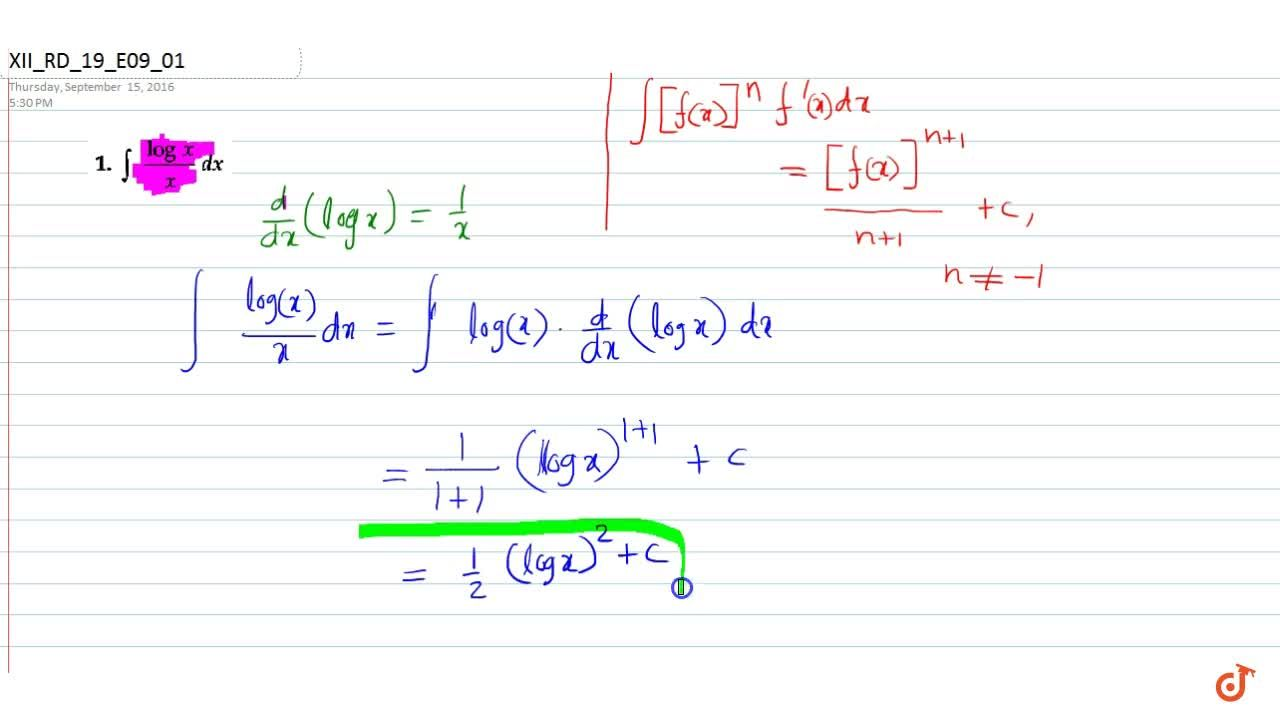 Solution for Evaluate: int(logx),xdx