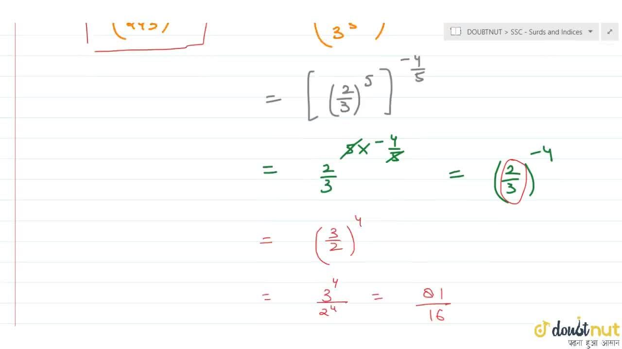 Solution for The value of (32,243)^(-4,,5) is  a. 4,9 b. 9