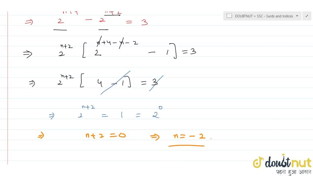 If 2^(n+4)-2^(n+2)=3, then n is equal to a. 0 b. 2 c. -2 d. -1