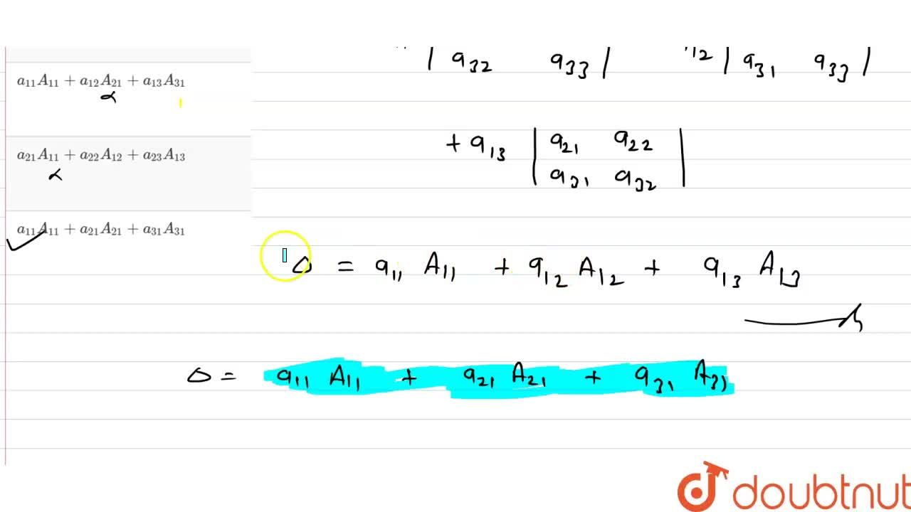 Solution for यदि Delta= (a_(11),a_(12),a_(13)),(a_(21),a_(22),
