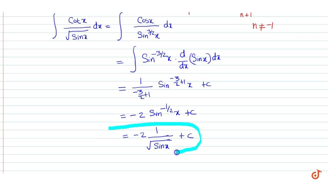 Solution for Evaluate: int(cotx),(sinx)dx