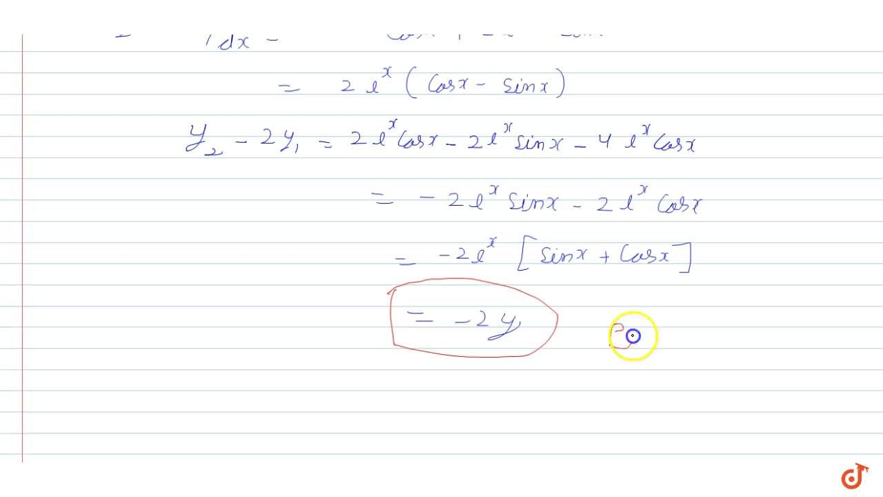 If  y=e^x(sin x+cosx) prove that  (d^2y),(dx^2)-2 (dy),(dx)+2y=0.