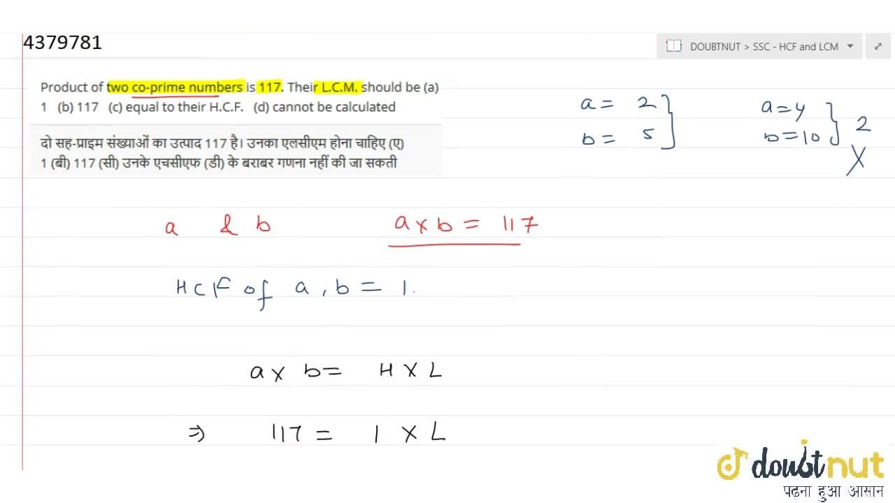 Solution for Product of   two co-prime numbers is 117. Their L