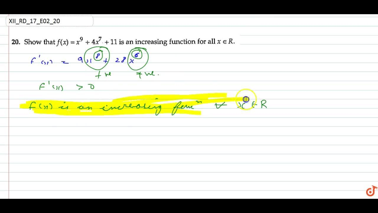 Solution for  Show that f(x)=x^9+4x^7+11 is an increasing fu