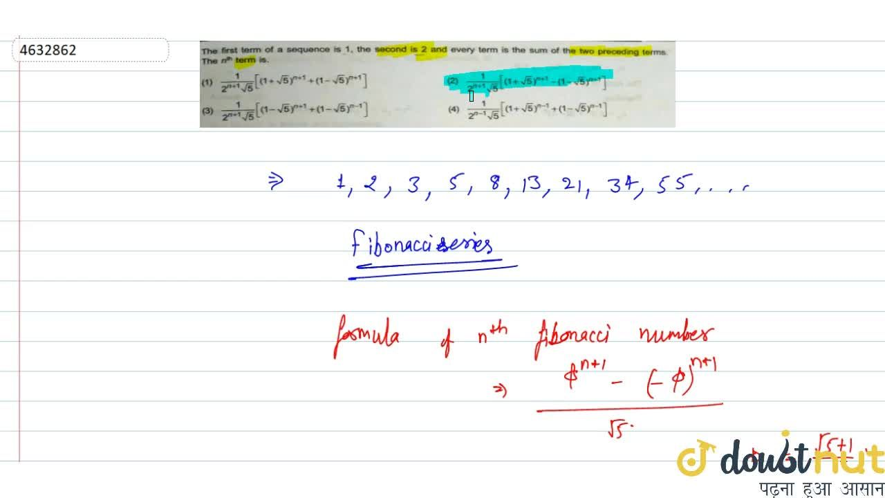 Solution for The first term of a sequence is 1, the second is 2