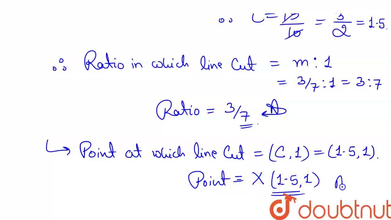 Solution for Find the   ratio in which the line segment joinin