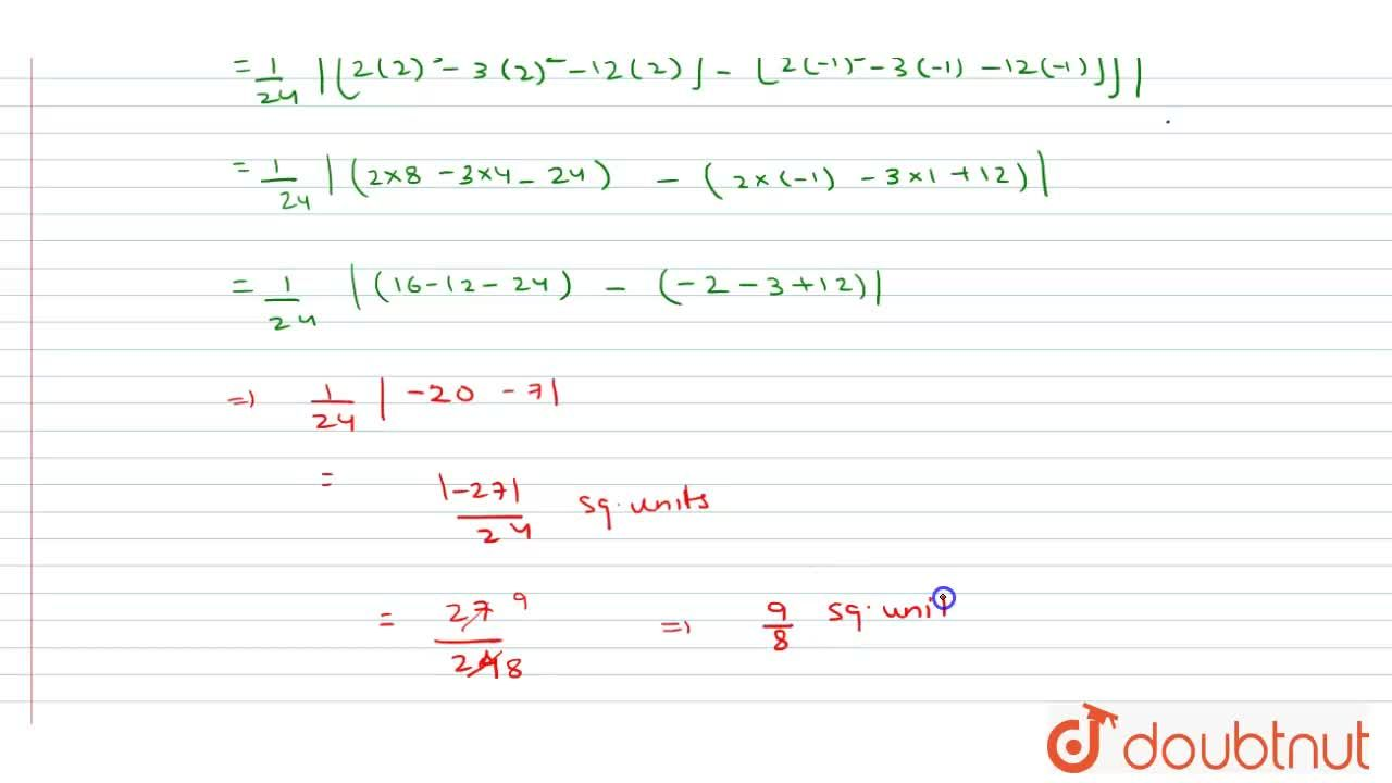 """Find the area   of the region bounded by the parabola """"x""""^2=4""""y\ """" and the line """"x""""=4""""y""""-2"""