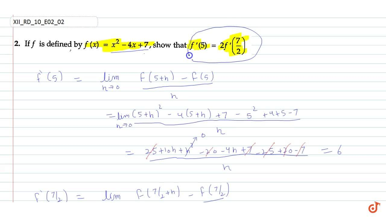 Solution for If f is defined by   f(x)=x^2-4x+7, show that
