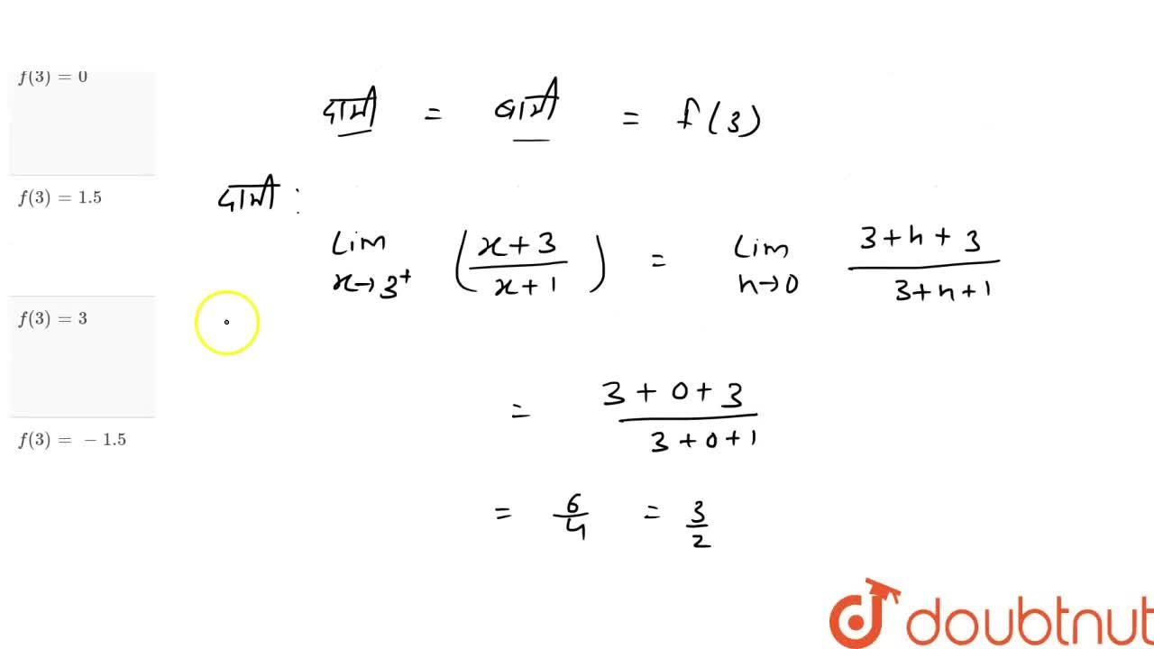 Solution for यदि f(x)=(x^(2)-9),(x^(2)-2x-3),  जहाँ x!=3  ह