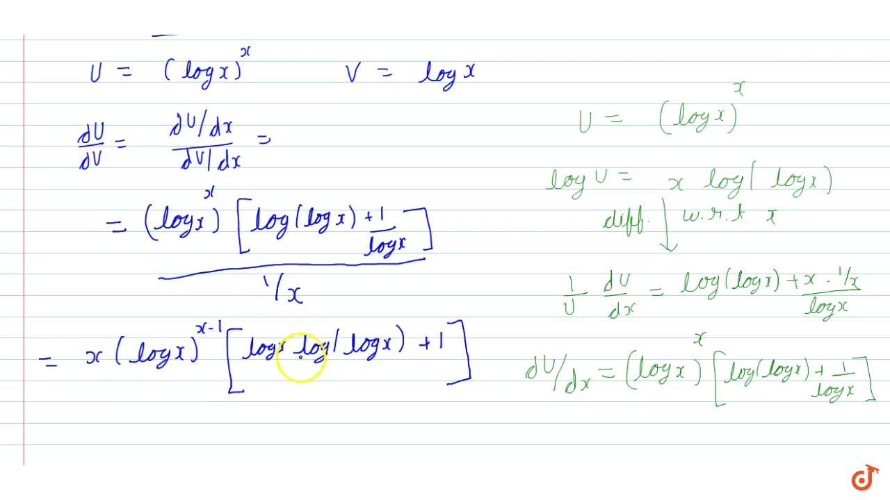 Differentiate   (logx)^x with respect   to logxdot