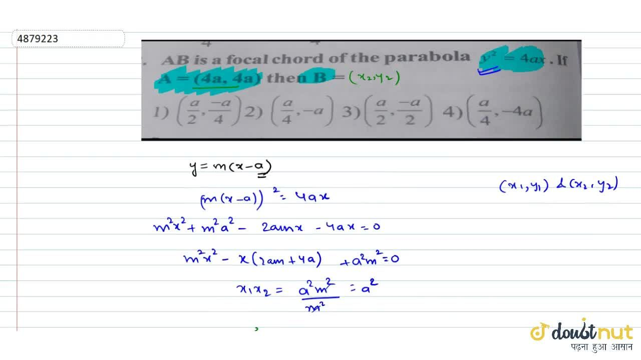 Solution for AB is a focal chord of the parabola y^2=4ax. If