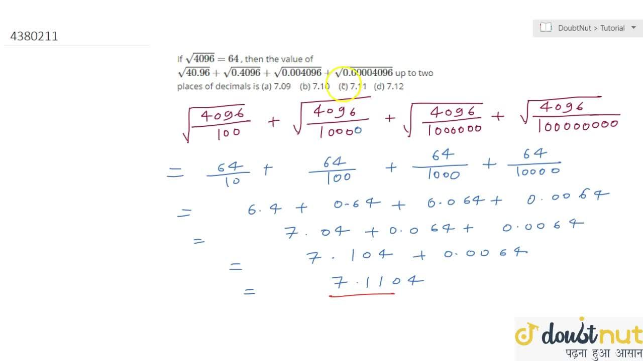 Solution for If sqrt(4096)=64 , then the   value of sqrt(40