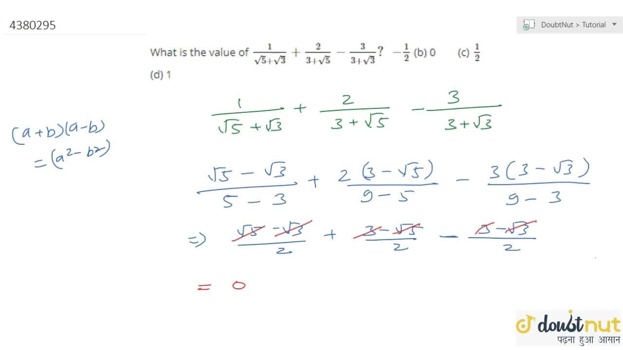 Solution for What is the   value of 1,(sqrt(5)+sqrt(3))+2,(3+