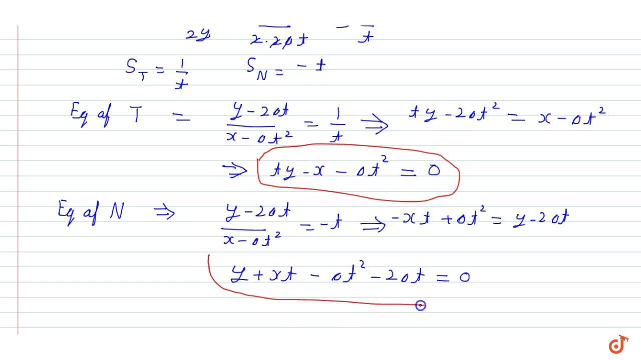 Find the equations of the tangent and normal to the  parabola y^2=4a xat the  point (a t^2,2a t).