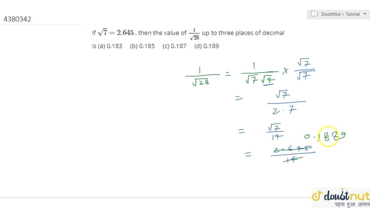 Solution for If sqrt(7)=2. 645 , then the   value of 1,(sqr